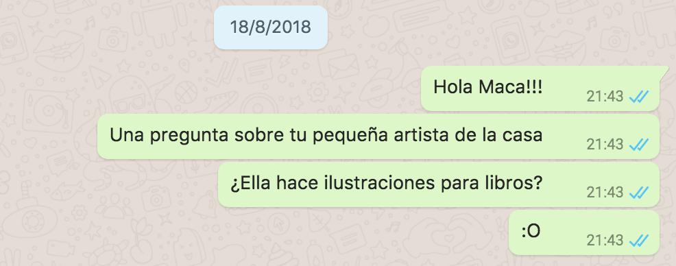 Conversación (no tan) privada con Maca por WhatsApp a mediados de agosto de 2018